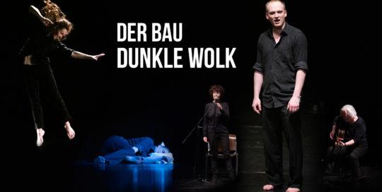 Der Bau / Dunkle Wolk AKTheater Heidelberg